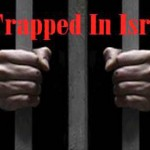 Trapped in Israel