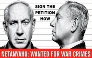Arrest Netanyahu for war crimes